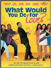 What Would You Do for Love? (DVD) (Enhanced Widescreen for 16x9 TV) (Eng) 2013