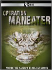 Operation Maneater (DVD)