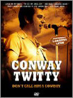 Conway Twitty: Don't Call Him a Cowboy (DVD) (Eng)