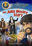 The Torchlighters: The John Wesley Story (dvd) 25535175