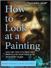 How To Look At A Painting (DVD)