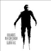 Lullabies in a Car Crash - CD