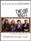 Two-Bit Waltz (DVD) 2014