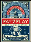 Pay To Play: Democracy'S High Stakes (DVD)