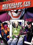 Necessary Evil: Super-villains Of Dc Comics (dvd) 2586002