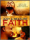 Just a Measure of Faith (DVD) (Eng) 2014