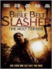 The Bible Belt Slasher: The Holy Terror (DVD) (Enhanced Widescreen for 16x9 TV) 2013