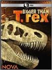 NOVA: Bigger Than T. Rex (DVD) 2014