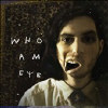 Who Am Eye - VINYL