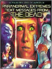 Paranormal Extremes: Text Messages from the Dead (DVD) 2014
