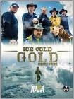 Ice Cold Gold: Season 1 [2 Discs] (DVD) (Enhanced Widescreen for 16x9 TV) (Eng)