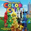 The Hero Of Color City [cd] 25924219