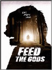 Feed the Gods (DVD) 2014