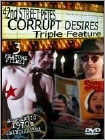 42nd Street Petes Corrupt Desires Triple Feature (DVD)