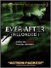 Ever After (Reloaded) (DVD) 2011