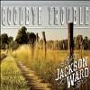 Goodbye Trouble - CD