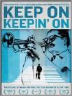 Keep on Keepin' On (Blu-ray Disc) 2014