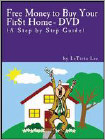 Free Money To Buy Your Fir$T Home (DVD)