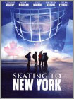 Skating to New York (DVD) 2014