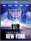 Skating to New York (Blu-ray Disc) 2014