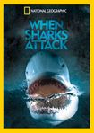 National Geographic: When Sharks Attack [blu-ray] (dvd) 26327212