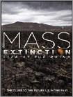 Mass Extinction: Life on the Brink (DVD) 2014