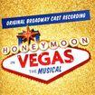Honeymoon In Vegas: The Musical [cd] 26363338