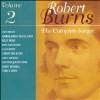Robert Burns: The Complete Songs, Vol. 2 - CD