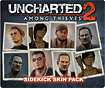 - Uncharted 2: Among Thieves Sidekick Skin Pack for PS3 (Downloadable Content)