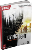Dying Light (Game Guide)