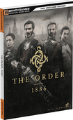 The Order: 1886 (Signature Series Game Guide)