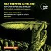 Das Treffen In Teltge Oder Dient Die Poeterey - CD
