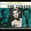 We're Gonna Bop: The Complete Coker Family... - CD
