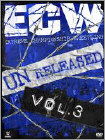 WWE: ECW Unreleased, Vol. 3 (3 Disc) (DVD) (Eng) 2015