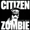 Citizen Zombie [Bonus Disc] [Box] - CD
