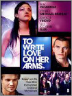 To Write Love on Her Arms (DVD) (Eng/Fre/Por/Spa/TH) 2012