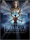 Twilight Hunters (DVD) 2009