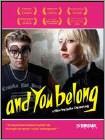 And You Belong (DVD) 2013