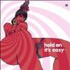 Hold On It's Easy [LP] - VINYL