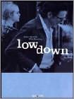 Low Down (DVD) (Eng)