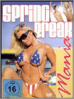 Spring Break Mania (DVD) 2006