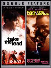 Take the Lead/Save the Last Dance [2 Discs] (DVD)