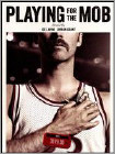 Playing for the Mob (DVD) (Eng) 2014