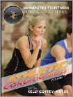Kelly Coffey-Meyer: 30 Minutes to Fitness - Athletic Conditioning, Vol. 1 (DVD) 2014