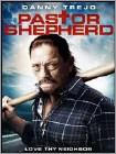 Pastor Shepherd (DVD) 2010