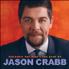The Best of Jason Crabb - CD