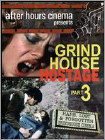 Grindhouse Hostage Collection Part 3 (DVD)