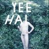 Yeehai [12inch Vinyl Disc] [EP] - 12-Inch Single
