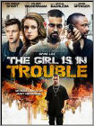 The Girl Is in Trouble (DVD) 2015