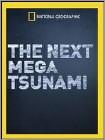 National Geographic: The Next Mega Tsunami (DVD) 2014